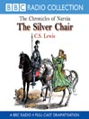 The Silver Chair (MP3): The Chronicles of Narnia, Book 6